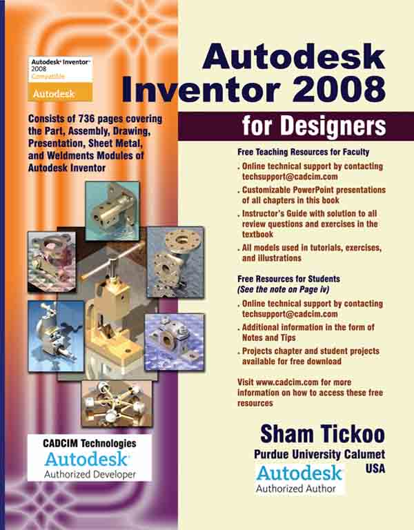 Autodesk Inventor 2008 for Designers is a comprehensive textbook that intro
